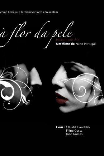 ? Flor da Pele (Beneath the skin)[NON-US FORMAT, PAL] by Filipe Costa