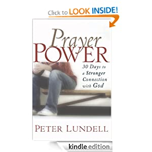 Prayer Power: 30 Days to a Stronger Connection with God