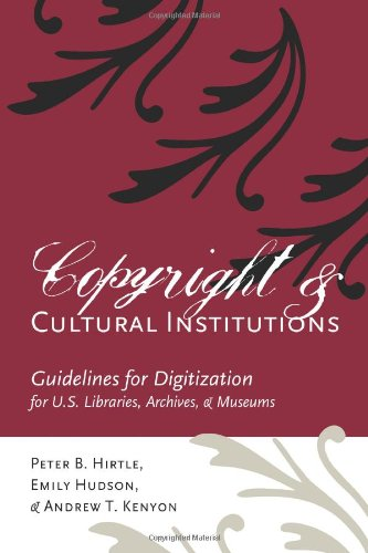 Copyright and Cultural Institutions: Guidelines for...