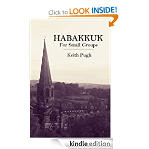 http://www.amazon.com/Habakkuk-Small-Groups-Query-Text-ebook/dp/B00GIYBRYA/ref=la_B008KL0E6G_1_1?s=books&ie=UTF8&qid=1387561026&sr=1-1#reader_B00GIYBRYA