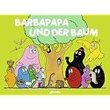 """Barbapapa und der Baumvon """"Talus Taylor"""""""