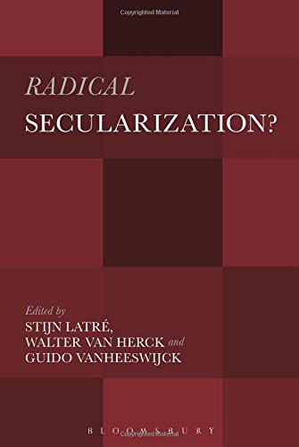 Radical Secularization?: An Inquiry into the Religious Roots of Secular Culture