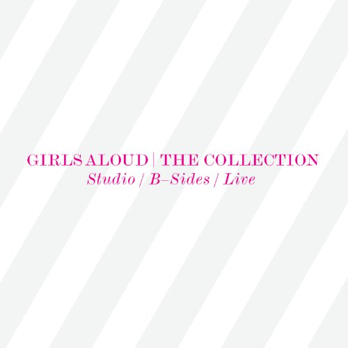 Girls Aloud - The Collection - Zortam Music