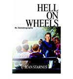 img - for [Hell on Wheels: An Autobiography] (By: Jean Starnes) [published: September, 2004] book / textbook / text book