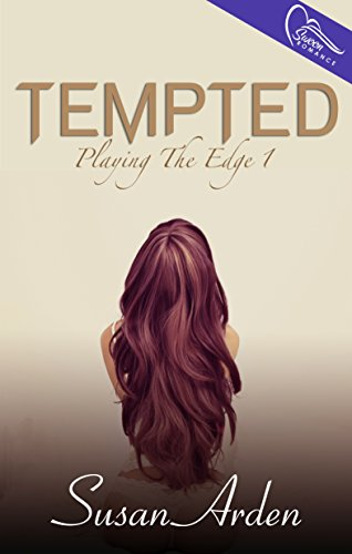 Romantic Erotica – Now 99 Cents!  Tempted (Playing the Edge Book 1) by Susan Arden  **Plus Overnight Price Cuts in Today's Kindle Daily Deals