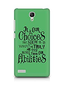 AMEZ our choices show what we are Back Cover For Xiaomi Redmi Note