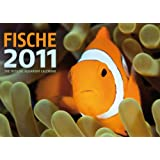 "Fish: the Official Aquarium 2011 Calendarvon ""Ml Publishing Llc"""