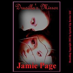 Drusilla's Mirror: A Tale of Horror Audiobook