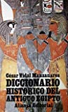 img - for Diccionario historico del antiguo Egipto / Historical Dictionary of Ancient Egypt (Spanish Edition) book / textbook / text book