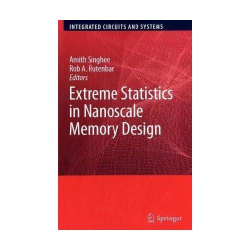 Extreme Statistics in Nanoscale Memory Design (Integrated Circui