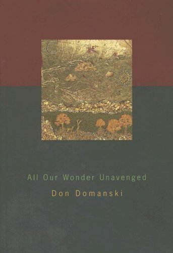All Our Wonder Unavenged