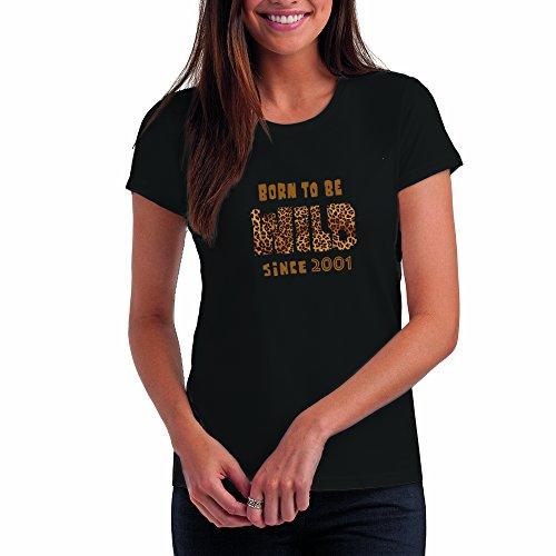 """""""Born to Be Wild since 2001"""" - Maglietta da Donna Regalo di Compleanno per 15 Anni : BkBr, L"""