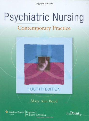 Psychiatric Nursing: Contemporary Practice (Point...