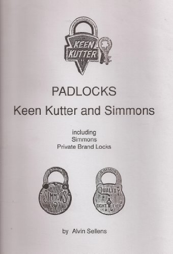 Padlocks: Keen Kutter and Simmons (Including Simmons Private Brand Locks)