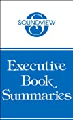 Soundview Executive Book Summaries, November 2002 | [John P. Kotter, Dan S. Cohen, Paul C. Nutt, Preston G. Smith, Guy M. Merritt]