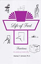 Life of Fred 4-Book Set # 1 : Fractions,…