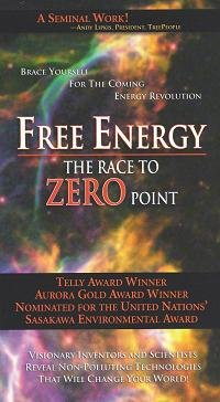 Free Energy:The Race To Zero Point [Vhs]