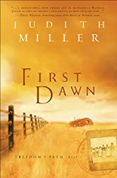 First Dawn (Freedom's Path, Book 1)