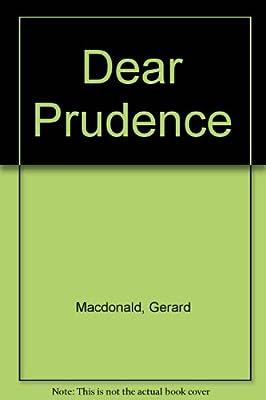 Dear Prudence, Macdonald, Gerard, Used; Very Good Book