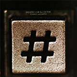 Codes and Keys ~ Death Cab for Cutie