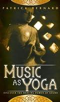Music As Yoga
