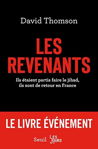Les revenants : Ils étaient partis faire le jihad, ils sont de retour en France