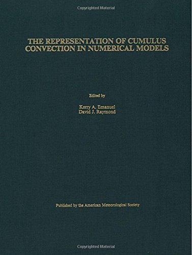 The Representation of Cumulus Convection in Numerical Models of the Atmosphere (Meteorological Monographs (Amer Meteorological Soc)) PDF