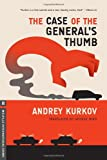 The Case of the General's Thumb (Melville International Crime) (161219060X) by Kurkov, Andrey