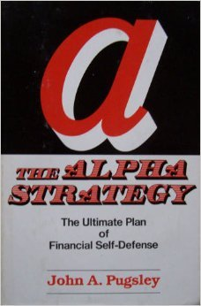 The Alpha Strategy: The Ultimate Plan of Financial Self-Defense