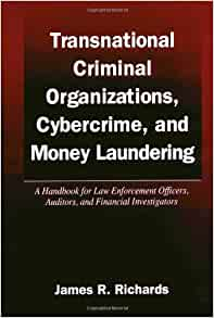 Transnational Criminal Organizations, Cybercrime, and Money Laundering