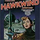 Thrilling Hawkwind Adventures by Hawkwind (2000-02-22)