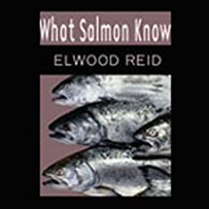 What Salmon Know Audiobook