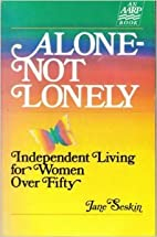 Alone-Not Lonely by Jane Seskin