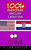 1001+ Exercises English - Croatian