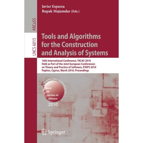 Tools and Algorithms for the Construction and Analysis of Systems: 16th Internat