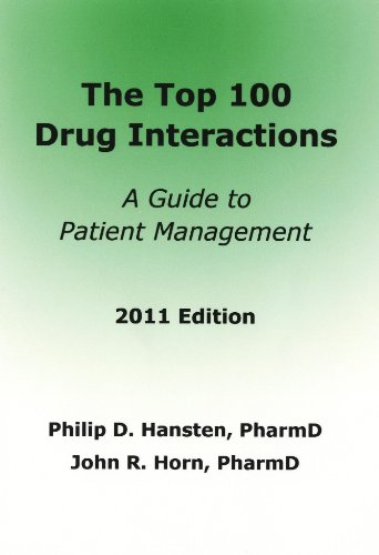 Top 100 Drug Interactions: A Guide to Patient Management 2011