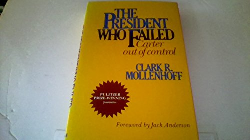 The President Who Failed: Carter Out of Control