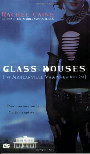 Cover of Glass Houses (Morganville Vampires, Book 1)