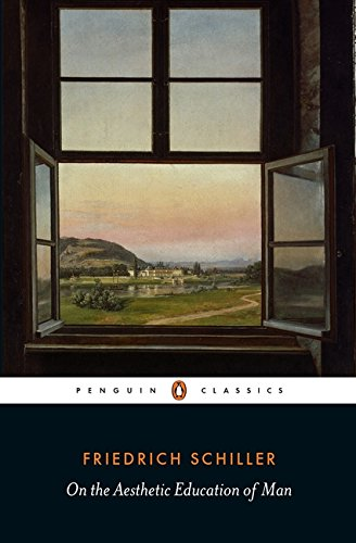On the Aesthetic Education of Man (Penguin Classics) (Friedrich Schiller Aesthetic compare prices)