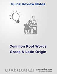 Common Root Words in English Language: Greek and Latin Origin (Quick Review Notes) (English Edition)