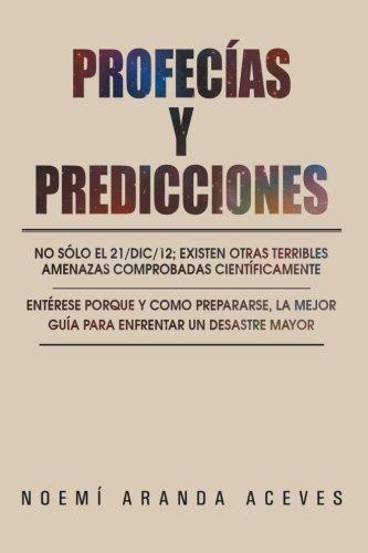 Profecías y Predicciones: No Sólo El 21/Dic/12; Existen Otras Terribles Amenazas Comprobadas Científicamente / Entér
