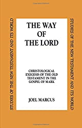 The Way of the Lord (Academic Paperback)