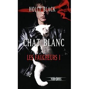 Chat blanc, Tome 1 : Les faucheurs