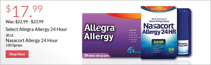 Select Allegra Allergy or Nasacort 24hr, $17.99. Shop Now.