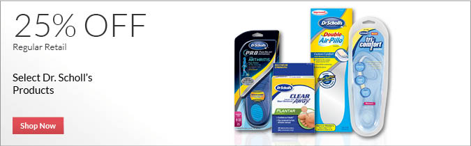 Select Dr. Scholl's Products, 25% OFF. Shop Now.