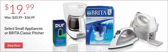 Select Small Appliances or Brita Classic Pitcher, $19.99. Shop Now.