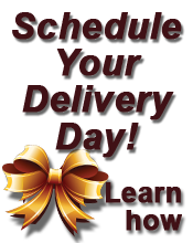 Click here to learn how to schedule the exact date your gift is delivered.