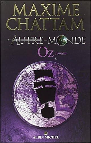 Autres Mondes - Maxime Chattam - Tome 1, 2, 3, 4, 5 et 6