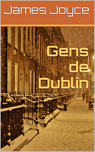 James Joyce - Gens de Dublin