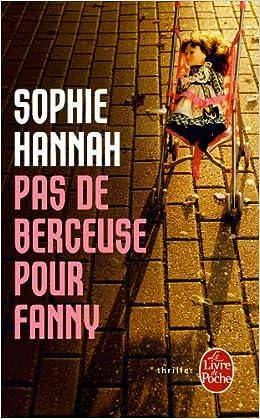 Pas de berceuse pour Fanny - Hannah Sophie